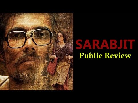 Public Review: Sarbjit Should Not Be Missed!