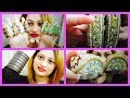 My Indian Bangles and Bracelets Haul  | REVIEW OF BAREILLY KI BARFI & LOTS MORE
