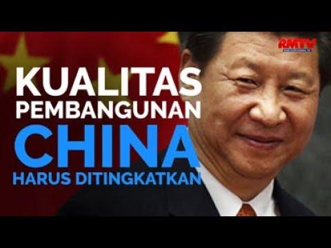 Kualitas Pembangunan China Harus Ditingkatkan