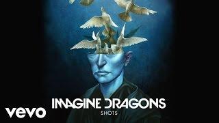Thumbnail for Imagine Dragons — Shots