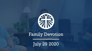 Family Devotion July 29 2020