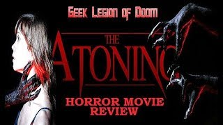Nonton THE ATONING ( 2017 Virginia Newcomb ) Haunted House with a twist Horror Movie Review Film Subtitle Indonesia Streaming Movie Download