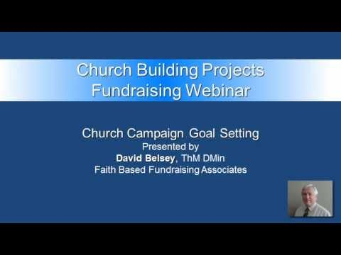 Faith Based Fundraising Webinar #2: Project Goal Setting