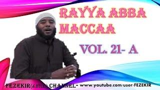 RAYYA ABBA MACCAA Vol.21B - BEST OROMO NESHIIDA