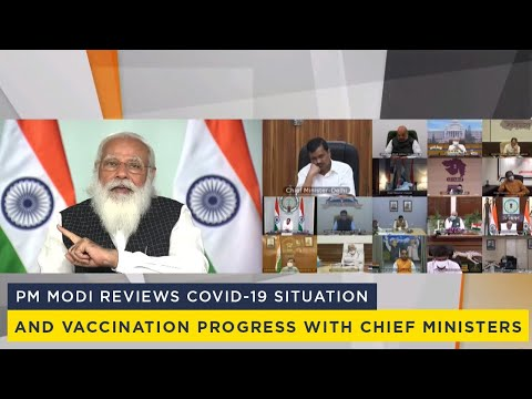 PM Modi reviews Covid-19 situation and vaccination progress with Chief Ministers