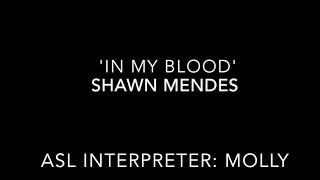 'In My Blood' Shawn Mendes - ASL Interpretation