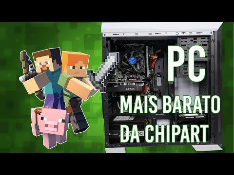 MINECRAFT DESAFIOU O PC MAIS BARATO DA CHIPART!!!
