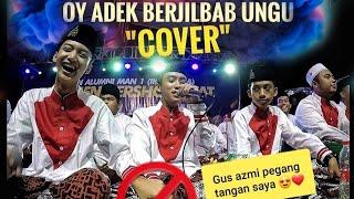 """Video Adek Berjilbab Ungu / Cover by """"Syubbanul muslimin"""" Azmi baper pegang tangan Ahkam😍 MP3, 3GP, MP4, WEBM, AVI, FLV Mei 2019"""