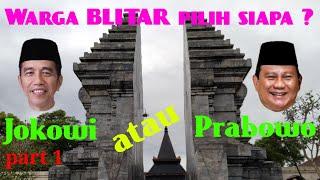 Video Warga BLITAR pilih Jokowi atau Prabowo ? MP3, 3GP, MP4, WEBM, AVI, FLV Maret 2019
