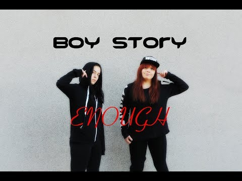 boy story enough dance cover by 2steps4ward