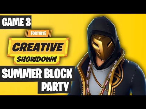 Fortnite Creative Showdown Game 3 Highlights - Summer Block Party [PRO AM 2019]