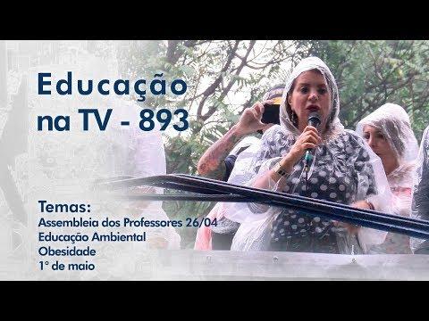 Assembleia dos Professores 26/04 | Educação Ambiental | Obesidade | 1° de maio