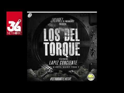 Letra Los del Torque J Alvarez Ft Lapiz Conciente