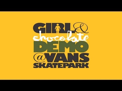Girl & Chocolate Demo at the Vans Skatepark