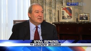 Interview with Armen Sargsyan, Candidate for Armenia's 4-th Presidency