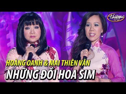 Hoàng Oanh & Mai Thiên Vân - Những Đồi Hoa Sim (Dzũng Chinh, thơ: Hữu Loan) PBN 96 - Thời lượng: 7:18.