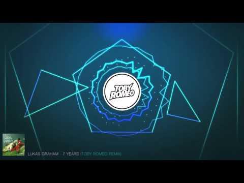 Lukas Graham - 7 Years (Toby Romeo Remix)