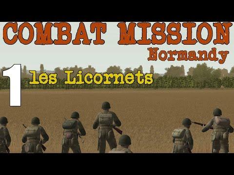 Combat Mission: Battle for Normandy- les Licornets- Part 1
