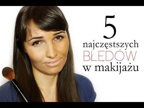 ** 5 Najczęstszych (I NAJGORSZYCH) Błędów w Makijażu
