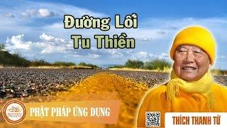 Đường Lối Tu Thiền - Thầy Thích Thanh Từ