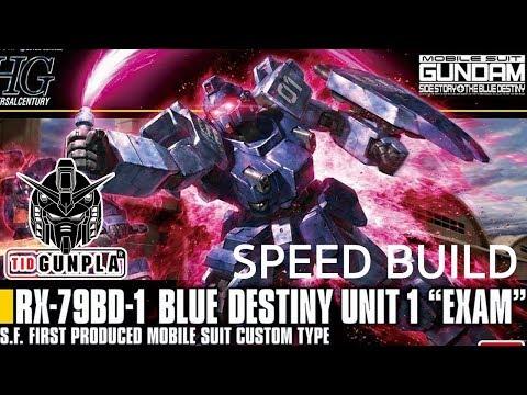"[SPEED BUILD] HGUC 1/144 Gundam Blue Destiny Unit 1 ""EXAM"" By Tid-Gunpla"