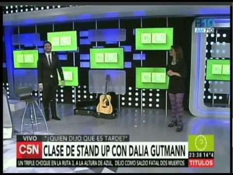 C5N QUIEN DIJO QUE ES TARDE DALIA GUTMANN DA CLASES DE STAND UP