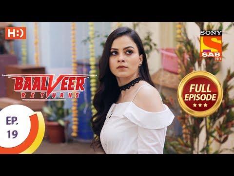 Baalveer Returns - Ep 19 - Full Episode - 4th October, 2019