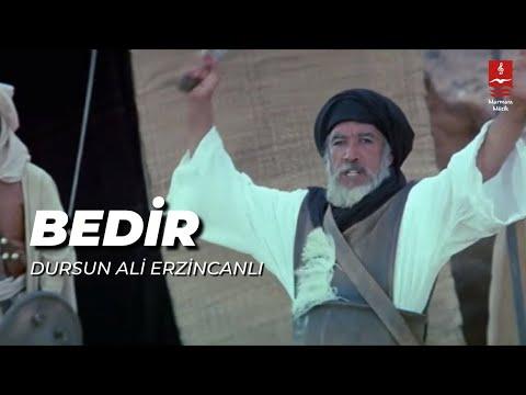 Dursun Ali Erzincanlı – Bedir Sözleri