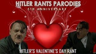 Hitler's Valentine's Day Rant