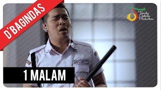 D'Bagindas - 1 Malam | Official Video Clip