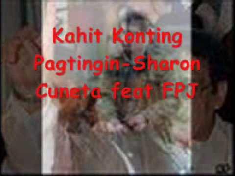 Kahit Konting Pagtingin-Sharon Cuneta feat FPJ