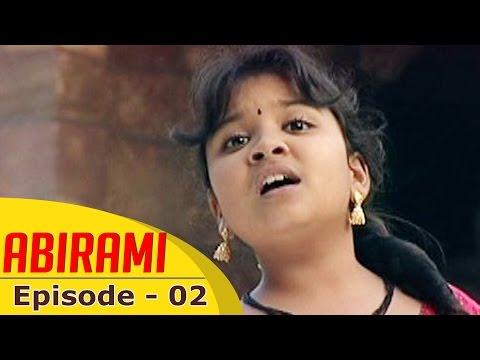 Abirami   Episode 02