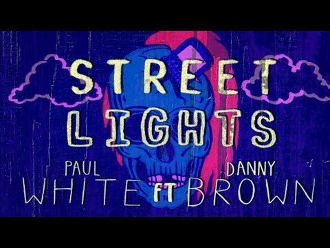 Paul-White---Street-Lights-feat--Danny-Brown