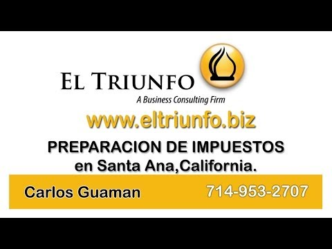 Income Tax preparation in Santa Ana,Ca.El Triunfo Corporation Carlos Guaman.714-953-2707