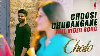 Choosi chudangane Video Song Chalo Movie   Naga Shaurya   Rashmika Mandanna   Mahati Swara Sagar