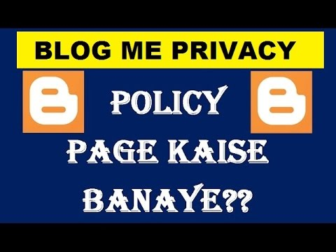 , title : 'how to make privacy policy page in blogger-Privacy Policy Kaise Generate karey'