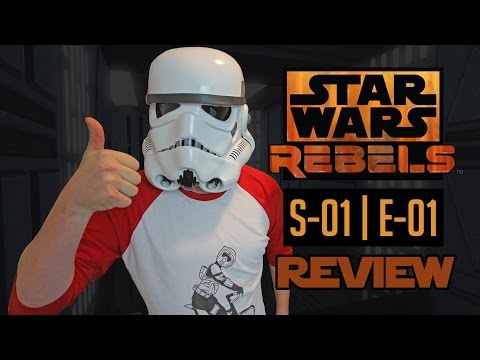 Star Wars Rebels - S01 | E01 - Spark Of Rebellion - REVIEW