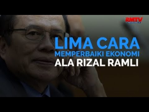 Lima Cara Memperbaiki Ekonomi Ala Rizal Ramli