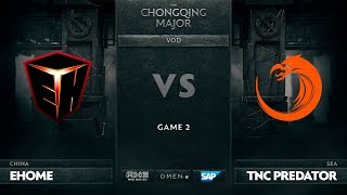 EHOME vs TNC Predator, Game 2, The Chongqing Major Group A