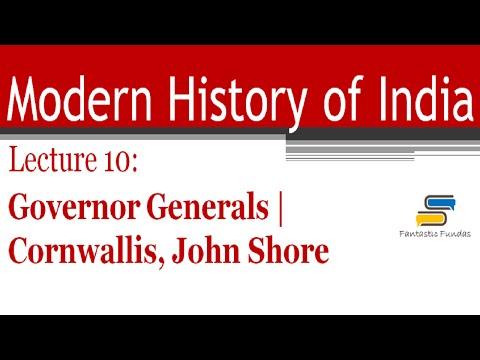 Lec 10-Governor Generals: Cornwallis, John Shore with Fantastic Fundas | Modern History (видео)