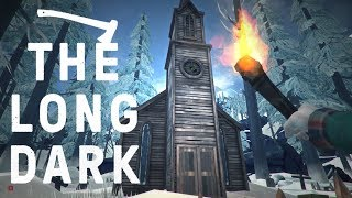 Let's play The Long Dark Story Mode! In this episode, we take shelter in an old church before moving onto the village of Milton!
