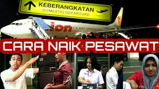 Video Tutorial / Cara Naik Pesawat. Lengkap, Detail, Jelas MP3, 3GP, MP4, WEBM, AVI, FLV Desember 2018