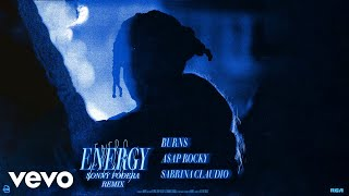 Energy (with A$AP Rocky & Sabrina Claudio) (Sonny Fodera Remix (Audio))