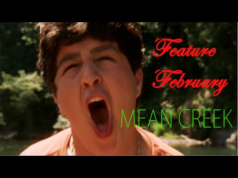 Feature February: Mean Creek Review