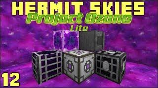 Hermit Skies 12 Applied Energistics Tutorial (Project Ozone Lite Skyblock Modded Minecraft)