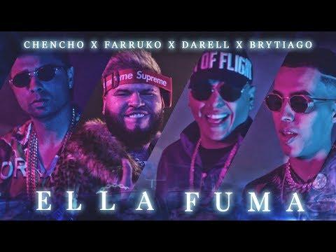 Chencho ➕ Farruko ➕ Darell ➕ Brytiago - Ella Fuma [Official Video]