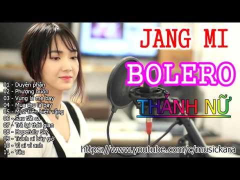 Jang Mi Bolero || Tuyển tập những bản cover hay nhất của Jang Mi 2016 - Thời lượng: 1:06:59.