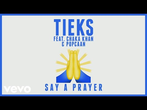 Say a Prayer (feat. Chaka Khan & Popcaan)