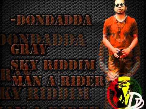 DONDADDA - MAN A RIDER   SINGLE   @DONDADDA    DANCEHALL   2014   @21STHAPILOS