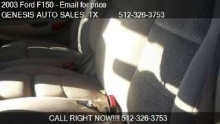 2003 Ford F150 Lariat SuperCrew 2WD - for sale in Austin, TX